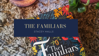 The Familiars by Stacey Halls, a historical fiction about the Pendle witch trials.