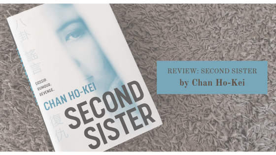 Second Sister by Chan Ho Kei is an emotive read about cyberbullying, sexual harassment and suicide