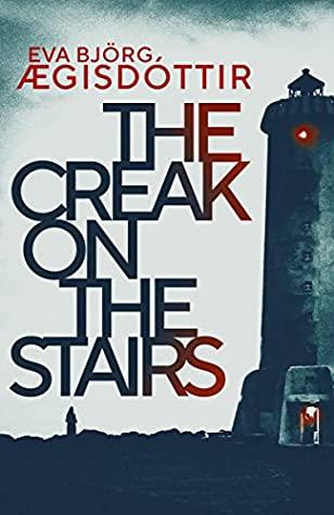 The Creak on the Stairs by Eva Björg Ægisdóttir set in Iceland