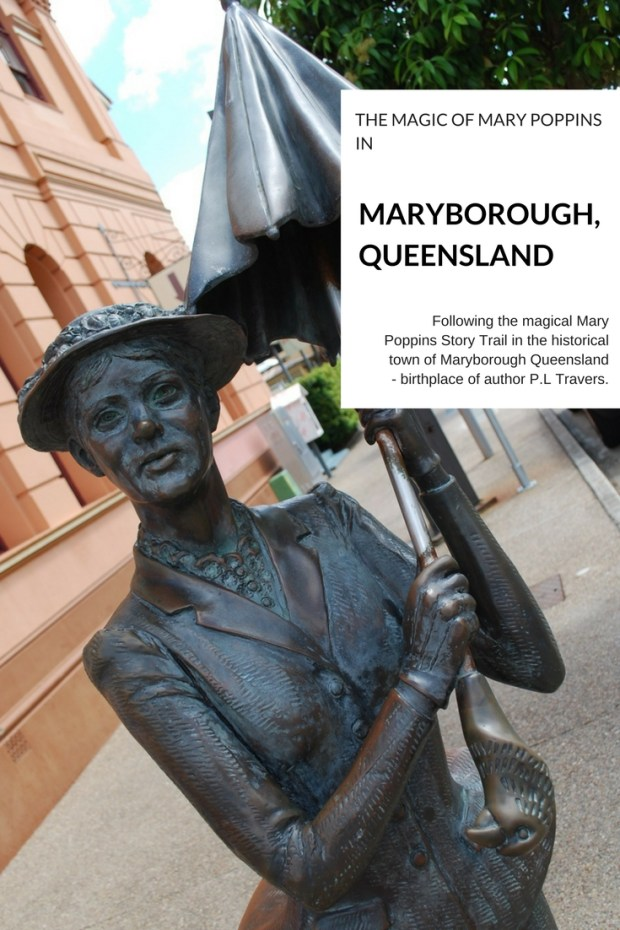 The Magic of Mary Poppins in Maryborough Queensland