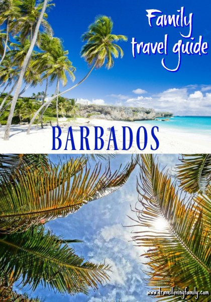 Family travel guide to Barbados