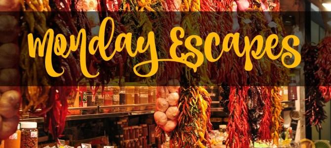 Monday Escapes #45