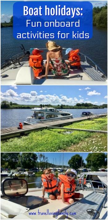 Boat holidays fun onboard activities for kids including fishing, wildlife spotting and fancy dress. #boatholiday #boatholidayfrance #boatingwithkids #adventureholidayswithkids