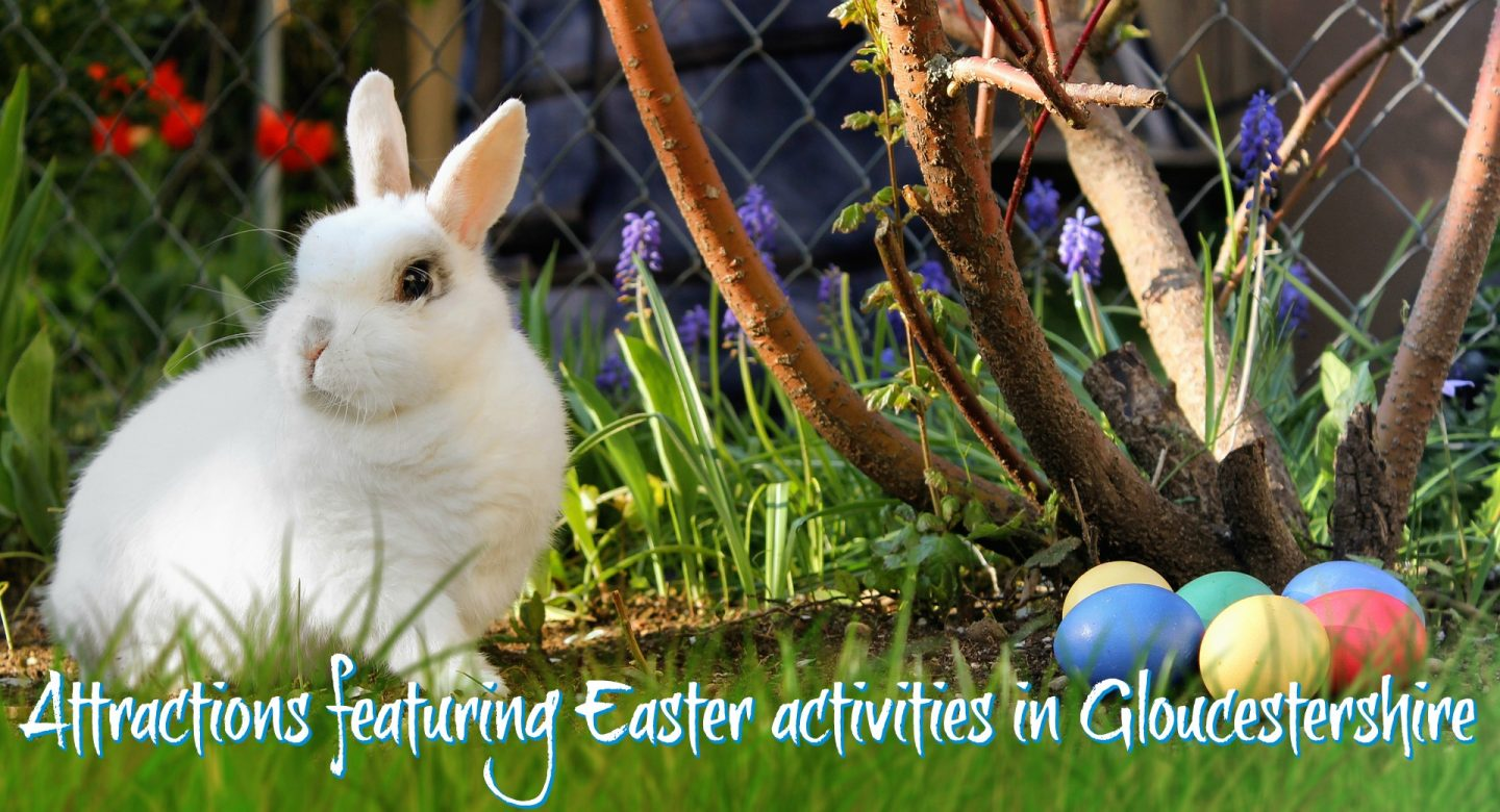 00e9f965c 30+ Things to do in Gloucestershire with kids this Easter 2019