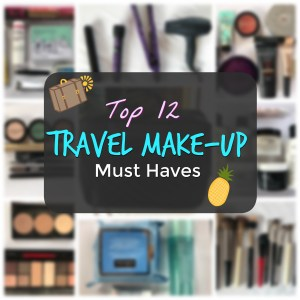 Travel Makeup Guide Beauty Packing Must Haves