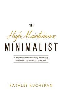 The High Maintenance Minimalist Kucheran