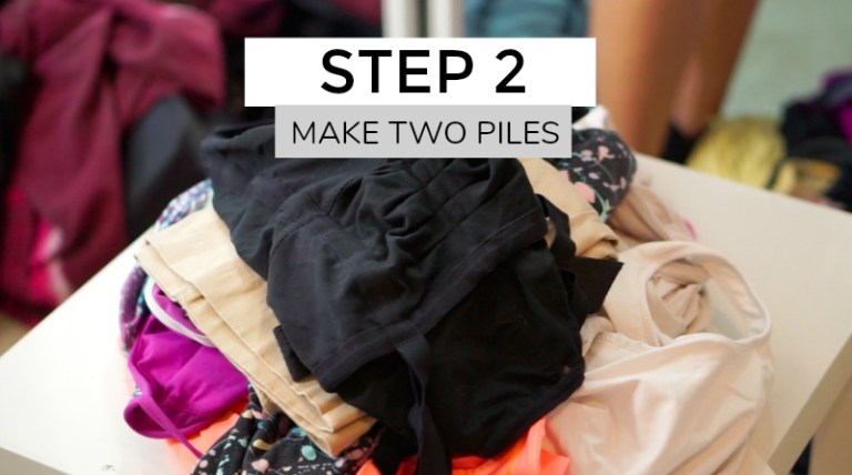 Downsize Closet by making 2 piles of clothes