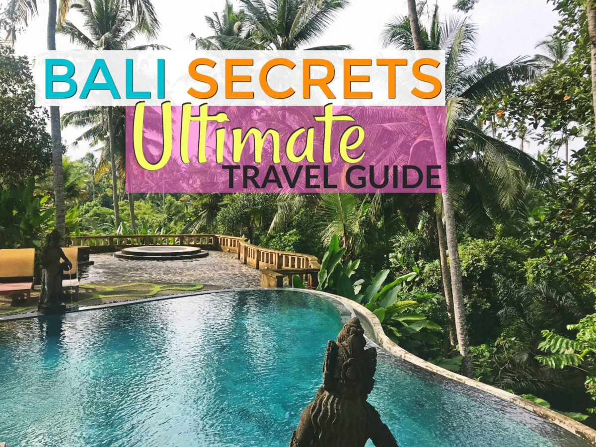 Ultimate Bali Travel Guide - Complete Insider Tips
