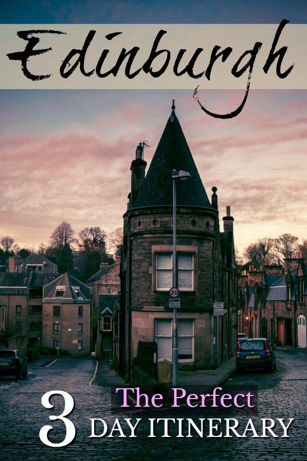 3 day Edinburgh itinerary