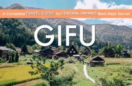 Gifu Travel Guide - Gifu Itinerary