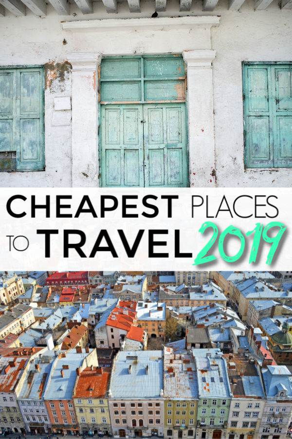 2019 list of the cheapest places to travel