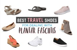Best Travel Shoes for Plantar Fasciitis