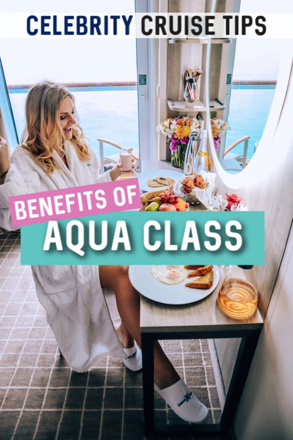 the benefits and perks you get with Aqua Class on Celebrity Cruises