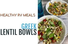 Greek Lentil Bowls - Healthy RV Meals