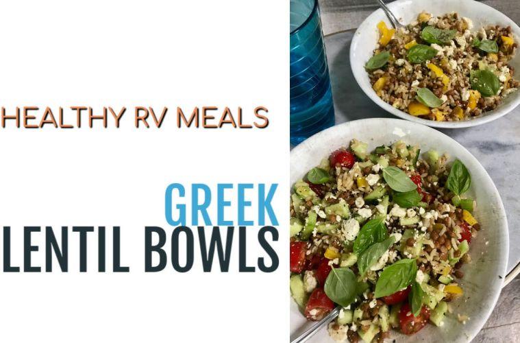 Greek Lentil Bowls - Healthy RV Meals
