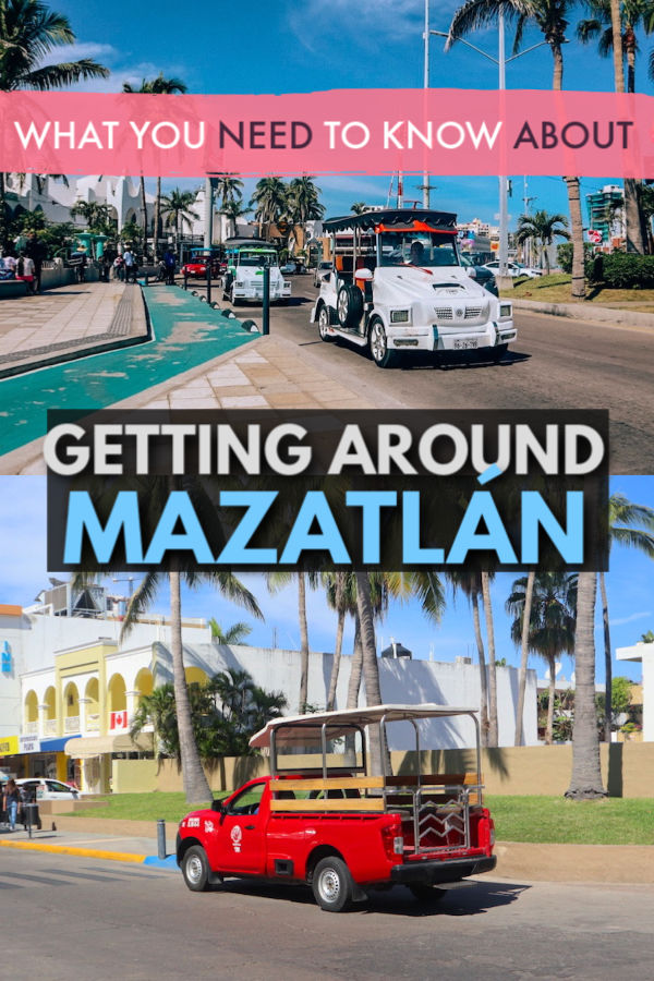 What you need to know about getting around in Mazatlan