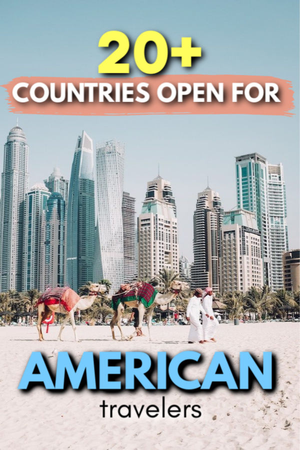 20+ countries now open for American travelers