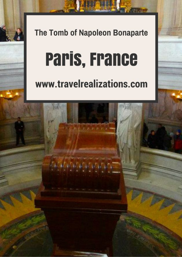 Travel Realizations, The Tomb of Napoleon Bonaparte