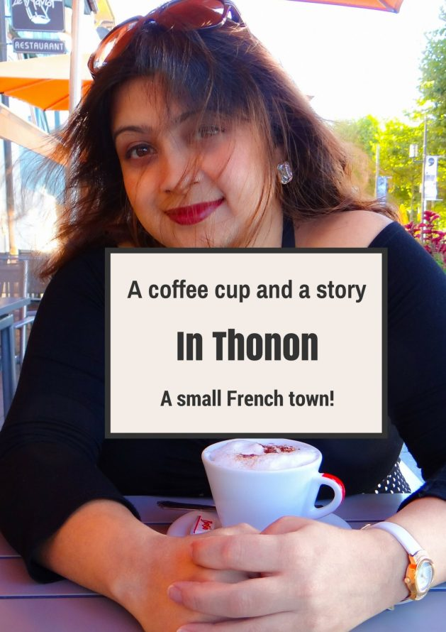 Travel Realizations, Thonon, A coffee cup and a story