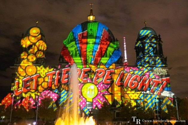The Festival of Lights in Berlin, Germany, Travel Realizations ,  Berlin Cathedral , Let there be light