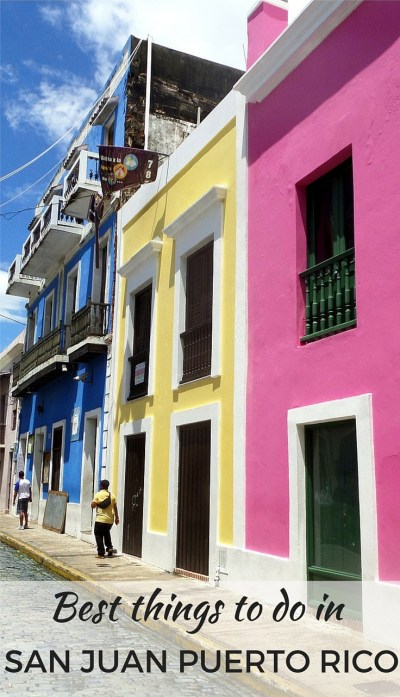 The best things to do in San Juan, Puerto Rico