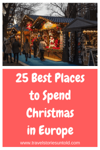 With the holidays just around the corner, here are 25 of the best places to spend Christmas in Europe. These are the best European Christmas destinations.