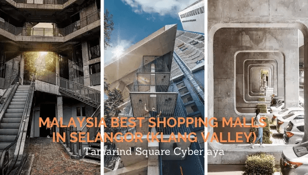Malaysia Best Shopping Malls in Selangor (Klang Valley)