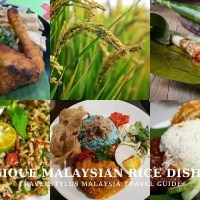 Unique Malaysian Rice Dishes To Enjoy in Malaysia