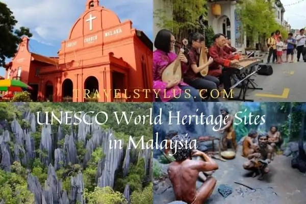 UNESCO World Heritage Sites in Malaysia