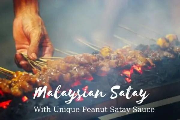 Malaysian Satay With Unique Peanut Satay Sauce