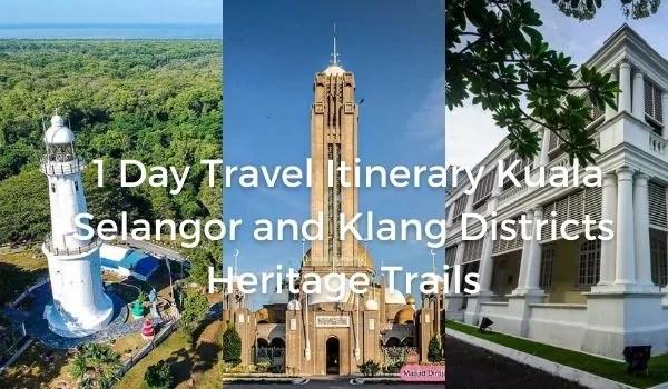 1 Day Travel Itinerary Kuala Selangor