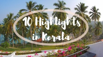 10 unbekannte Highlights in Kerala