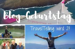 Reiseblog Geburtstag TravelTelling wird zwei