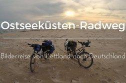 Fahrradreise von Lettland nach Deutschland