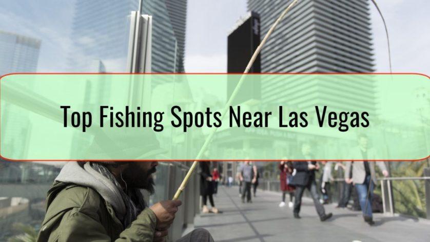Fishing Spots Near Las Vegas