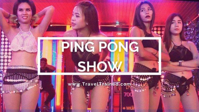 Thai Ping Pong Show Guide for Bangkok, Phuket, Pattaya | TravelTrained