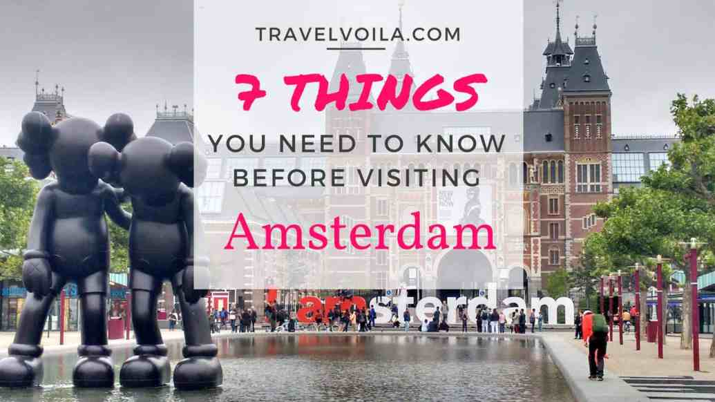 7 Things You need to Know Before Visiting Amsterdam7 Things You need to Know Before Visiting Amsterdam