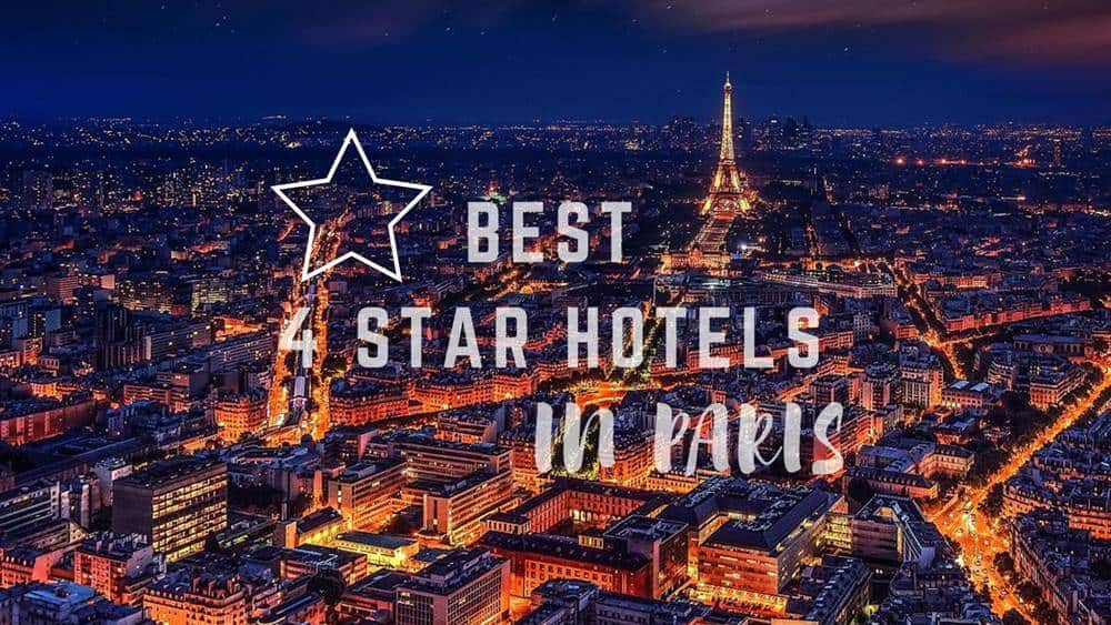 Best 4 Star Hotels in Paris