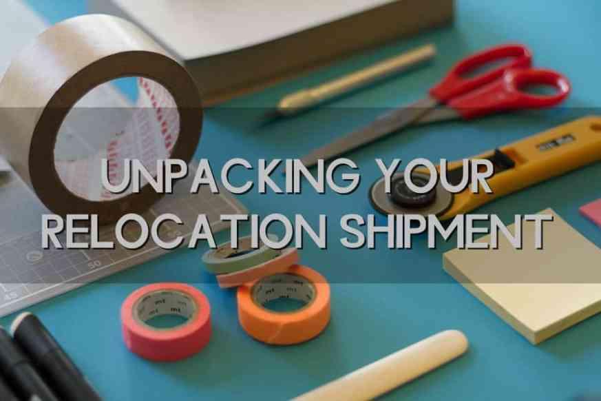 Unpack relocation shipment