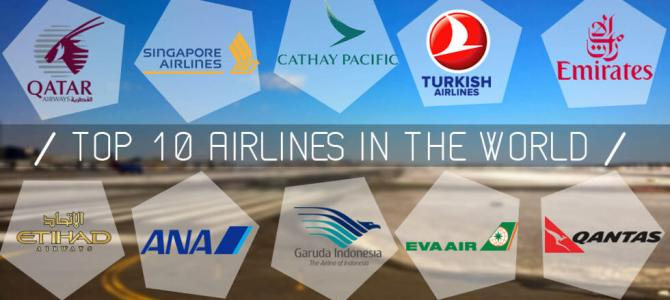 TOP 10 AIRLINES IN THE WORLD
