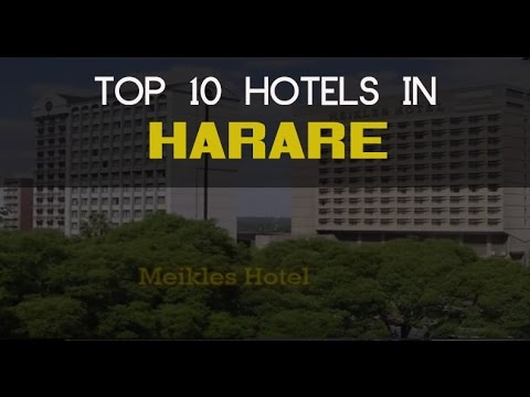 Top 10 Hotels to stay in Harare
