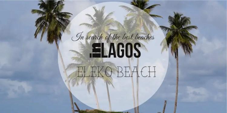 Eleko Beach_Lagos beach