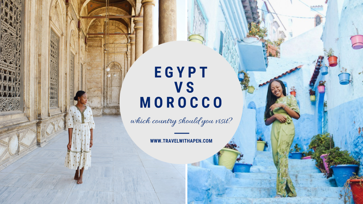 Egypt vs Morocco: Which Country Should You Visit?