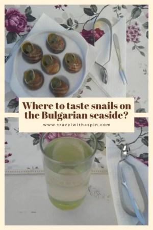 Where to taste snails on the Bulgarian seaside