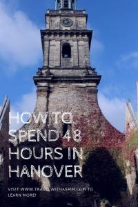 how to spend 48 hours in hanover Germany