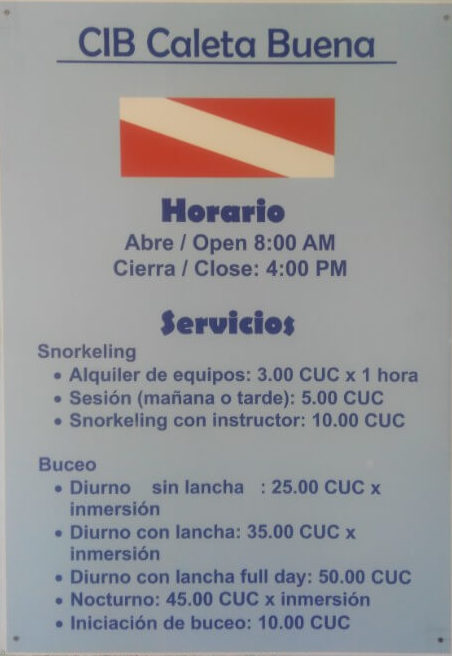 Price list at Caleta Buena. You had better bring your own snorkeling gear