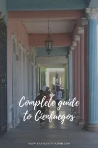 Cienfuegos complete travel guide Cuba