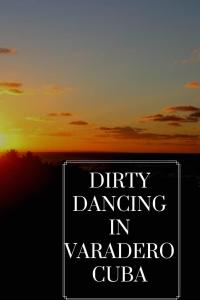 Dirty dancing in Varadero Cuba