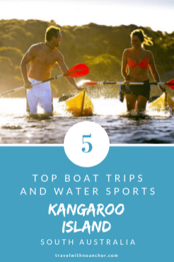 Top Boat Trips and Water Sports on Kangaroo Island, South Australia #kangarooisland #southaustralia #thingstodo #outdoors #boattrip #watersports