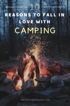 10 reasons fall in love with camping #camping #outdoors #lovecamping #campfire